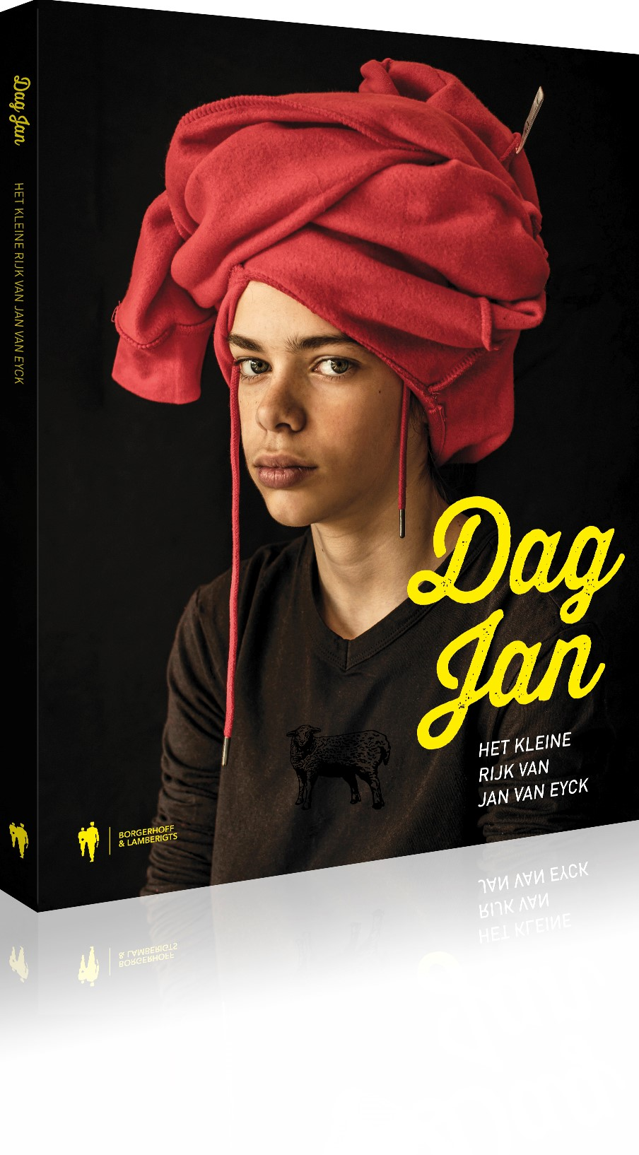 Cover of the book Dag Jan, Het Kleine rijk by Jan van Eyck